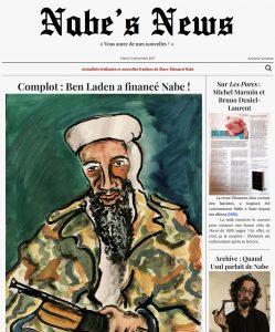 Nabe's News - Numéro 9 - Oussama Ben Laden - Michel Marmin - Bruno Deniel-Laurent - Usul - Raffael Enault - Jean Robin - Yves Loffredo - Raphael Zacharie de Izarra - Johnny Halliday